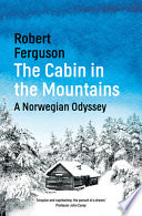 The Cabin in the Mountains