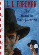 The Road to San Jacinto