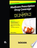 Medicare Prescription Drug Coverage FOR DUMMIES  Volume 2 of 2   EasyRead Large Bold Edition