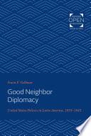 Good Neighbor Diplomacy