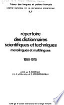 Répertoire des dictionnaires scientifiques et techniques monolingues et multilingues