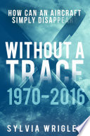 Without a Trace  1970 2016