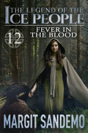 The Ice People 12 - Fever in the Blood ebook