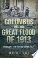 Columbus And The Great Flood Of 1913