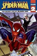 Spider Man The Secret Life Of Black Cat