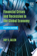 Financial Crises and Recession in the Global Economy  Fourth Edition Book