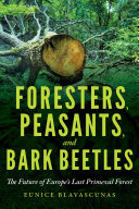Foresters, Peasants, and Bark Beetles