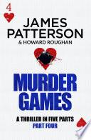Murder Games     Part 4