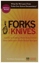 What Do We Learn from the Forks Over Knives