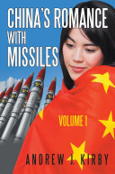 China s Romance with Missiles