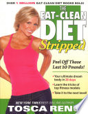 The Eat Clean Diet Stripped