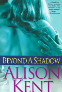 Beyond a Shadow