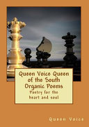 Queen Voice Queen of the South Organic Poems Book