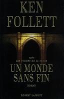 Un monde sans fin : roman