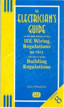 The Electrician's Guide to the 16th Edition of the IEE Wiring Regulations, BS 7671 and Part P of the Building Regulations