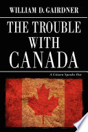 Download The Trouble with Canada Epub