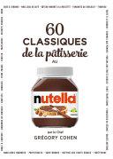 Pdf 60 classiques de la pâtisserie au Nutella Telecharger