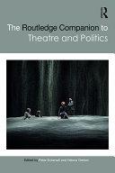 Pdf The Routledge Companion to Theatre and Politics Telecharger