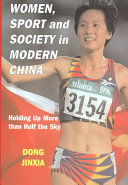 Women  Sport  and Society in Modern China