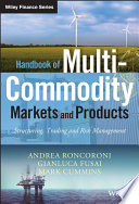 Handbook of Multi Commodity Markets and Products