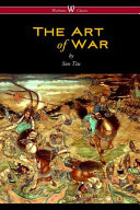 The Art of War (Wisehouse Classics Edition)