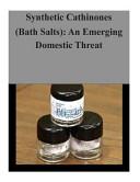 Synthetic Cathinones  Bath Salts