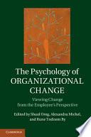The Psychology of Organizational Change