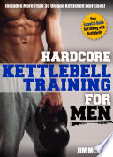 Hardcore Kettlebell Training for Men