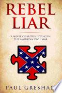 Rebel Liar