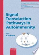 Signal Transduction Pathways in Autoimmunity