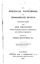 The Poetical Note book and Epigrammatic Museum