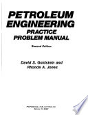 Petroleum Engineering Practice Problem Manual