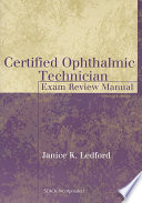 Certified Ophthalmic Technician Exam Review Manual Book