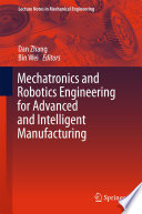 Mechatronics And Robotics Engineering For Advanced And Intelligent Manufacturing Book PDF