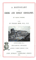 A Dictionary of Greek and Roman Geography by Various Writers