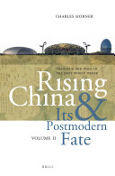 Rising China and Its Postmodern Fate, Volume II