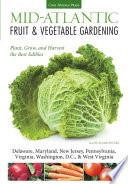 Mid Atlantic Fruit   Vegetable Gardening Book