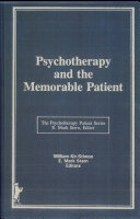 Psychotherapy and the Memorable Patient