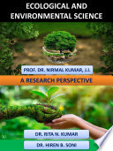 Ecological And Environmental Science A Research Perspective