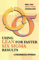 Using Lean for Faster Six Sigma Results
