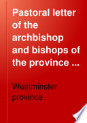 Pastoral letter of the archbishop and bishops of the province of Westminster assembled