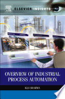 Overview of Industrial Process Automation Book
