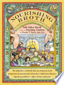 """Nourishing Broth: An Old-Fashioned Remedy for the Modern World"" by Sally Fallon Morell, Kaayla T. Daniel"