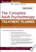 """The Complete Adult Psychotherapy Treatment Planner"" by Arthur E. Jongsma, Jr., L. Mark Peterson, Timothy J. Bruce"