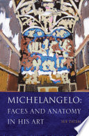 Michelangelo  Faces and Anatomy in His Art