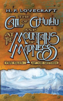 The Call of Cthulhu and At the Mountains of Madness