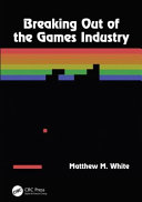 link to Breaking out of the games industry in the TCC library catalog