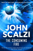 The Consuming Fire  Interdependency Book 2