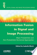 Information Fusion in Signal and Image Processing Book
