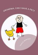 Grandma, Can I Have a Pet?